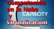 capacity curso computacion en la nube y virtualización